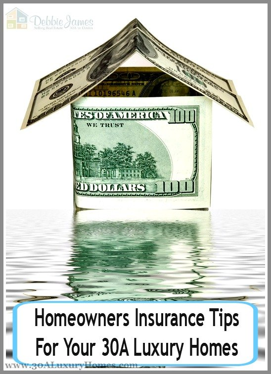 Prepare your 30A luxury home from the risks of natural hazards by getting a homeowners insurance.