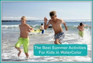 Your kids will definitely enjoy fun activites near homes along 30A this summer!