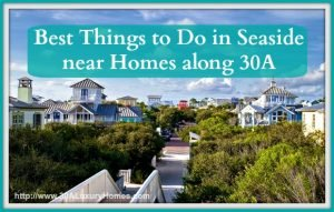 If you are a homeowner or a guest of 30A luxury homes, these places in Seaside are worth visiting!
